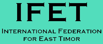 IFET: Interntional Federation for East Timor