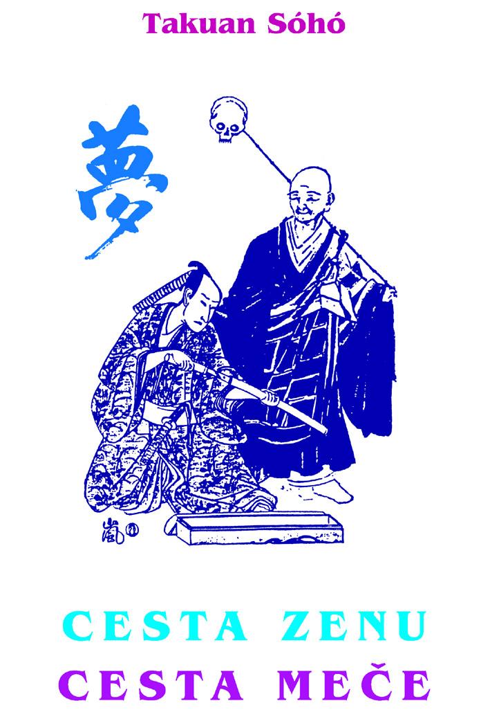 Kniha uèitele Mijamoto Musašiho, autora spisu Kniha pìti kruhù